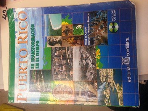 9780884952015: Puerto Rico:su Transformacion en el Tiempo (Spanish Edition)