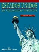 Estados Unidos: su trayectoria histórica: Marcial E. Ocasio