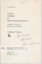 Lives, Works and Transformations : A Quarter: Robert Kirsch, Linda