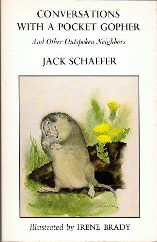 Conversations With A Pocket Gopher: Schaefer, Jack