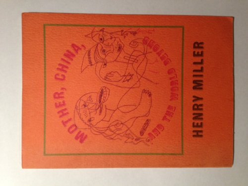 Mother, China and the world beyond (Capra chapbook series ; no. 41) Miller, Henry