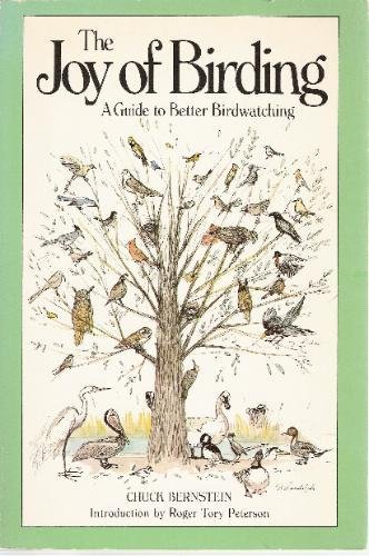 THE JOY OF BIRDING : A Guide to Its Delights