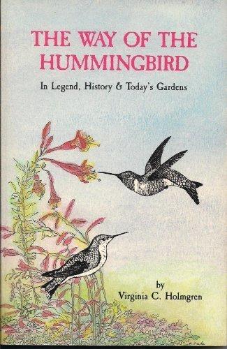 The Way of the Hummingbird: Virginia C. Holmgren