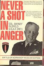 Never a Shot Fired in Anger: Oldfield, Col. Barney