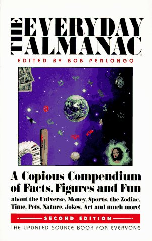 9780884963981: The Everyday Almanac: A Copious Compendium of Facts, Figures and Fun