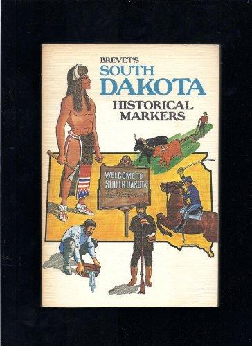 9780884980148: Brevet's South Dakota Historical Markers
