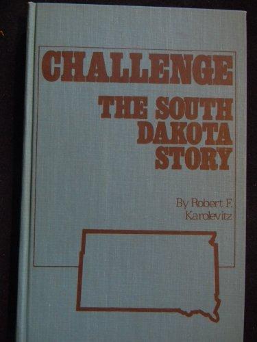 9780884980315: Challenge: The South Dakota story