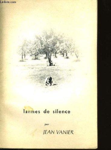 Larmes de silence: Jean Vanier