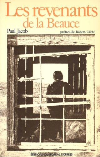 Les revenants de la Beauce (French Edition): Jacob, Paul