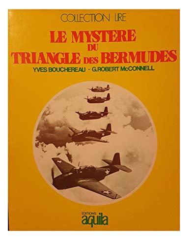 Collection Lire: Le Mysterie du Triangle des: G. Robert; Bouchereau,