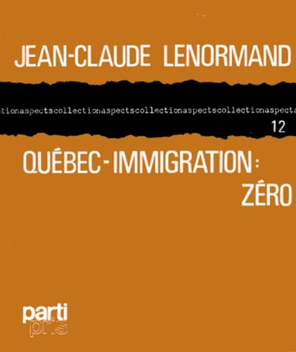 Quebec-immigration: Zero (Collection Aspects ; no 12) (French Edition): Lenormand, Jean Claude