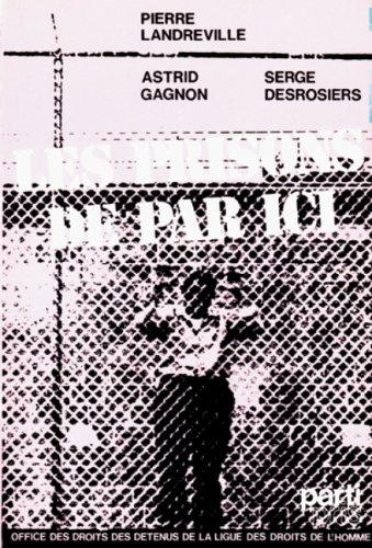 Les prisons de par ici: Droits des detenus au Quebec (Collection Aspects ; no 33) (French Edition):...