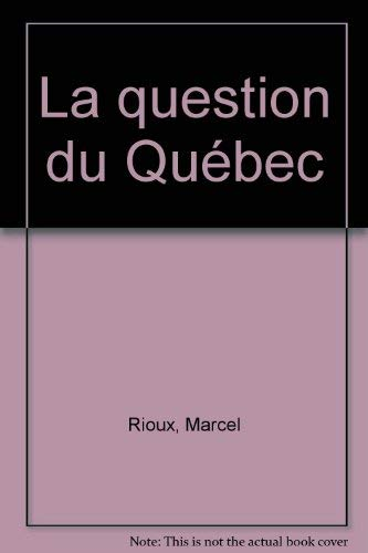 9780885121151: La question du Québec (Collection Aspects ; no 30) (French Edition)