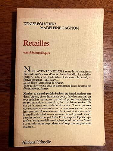 Retailles: Complaintes politiques (French Edition): Denise Boucher