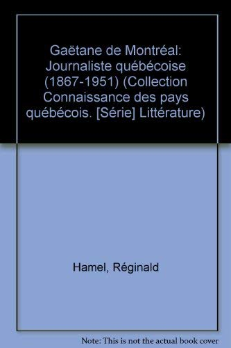 Gaetane de Montreuil [journaliste quebecoise, 1867-1951] (Connaissance: Reginald Hamel