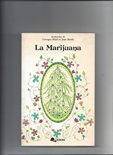 9780885321445: La Marijuana
