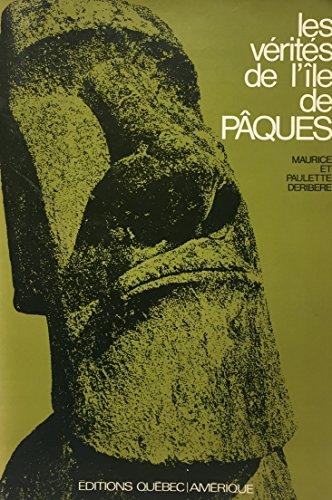 Les verites de l'Ile de Paques (French: Maurice Deribere