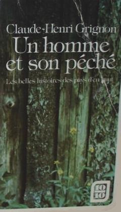 9780885660582: Un homme et son peche: Les belles histoires des pays d'en haut (French Edition)