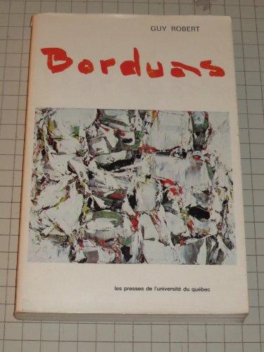 Borduas: Ou, Le dilemme culturel quebecois (French Edition): Robert, Guy