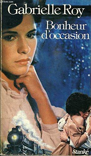 9780885660834: Bonheur d Occasion (Quebec 10/10 ) no. 6 (French Edition)
