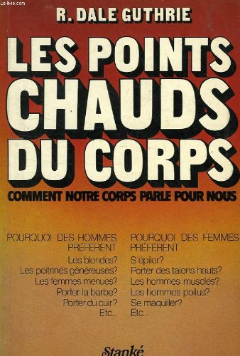 Les Points chauds du corps : Comment: Russell Dale Guthrie