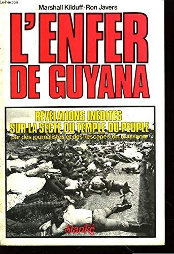 L ENFER DE GUYANA - révélations inédites sur la secte du temple du peuple: ...