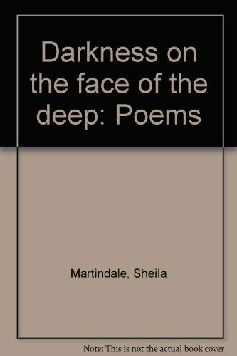9780885820191: Darkness on the face of the deep: Poems