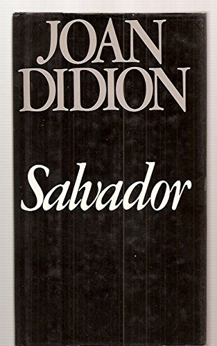Salvador: Didion, Joan [Dust Wrapper design by Law
