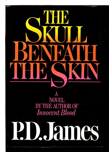 The Skull Beneath The Skin [SIGNED 1ST/1ST]: P D James