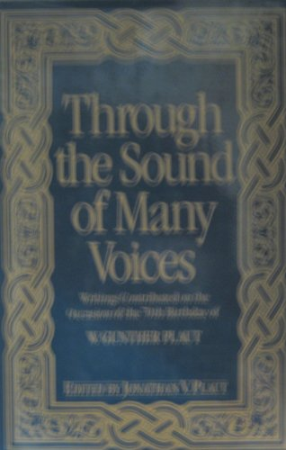 Through the sound of many voices: Writings contributed on the occasion of the 70th birthday of W. ...