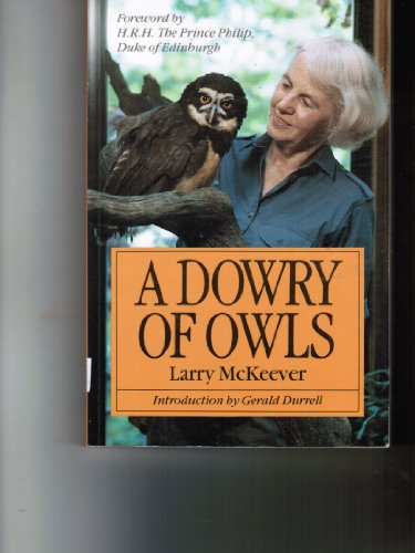 9780886191009: A dowry of owls [Paperback] by Lawrence McKeever