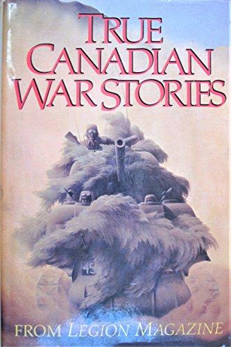 9780886191382: True Canadian war stories