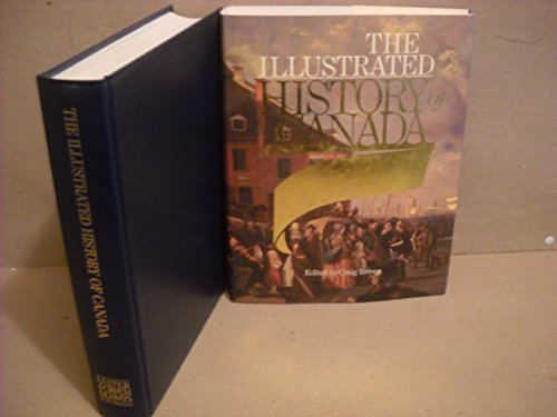 9780886191474: The Illustrated history of Canada