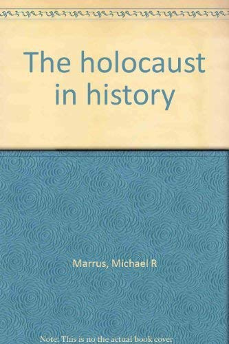 9780886191559: The holocaust in history