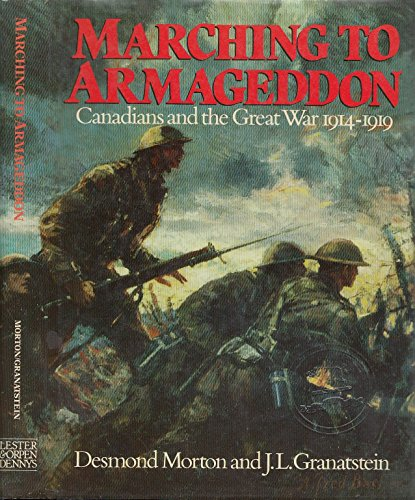 9780886192099: Marching to Armageddon: Canadians and the Great War 1914-1919