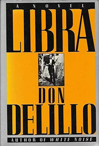 LIBRA.: Don DeLillo