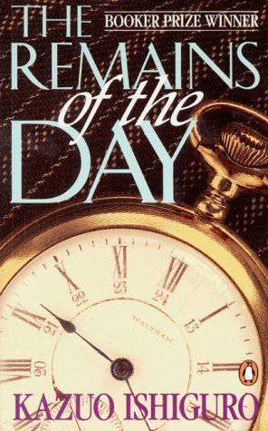The Remains of Day: Ishiguro, Kazuo