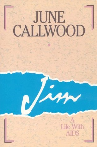Jim a Life With AIDS: Callwood, June