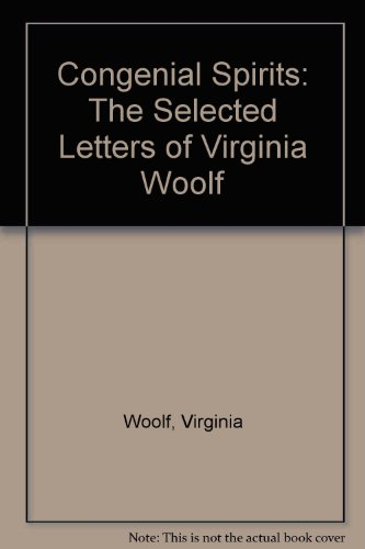 9780886193300: Congenial Spirits: The Selected Letters of Virginia Woolf