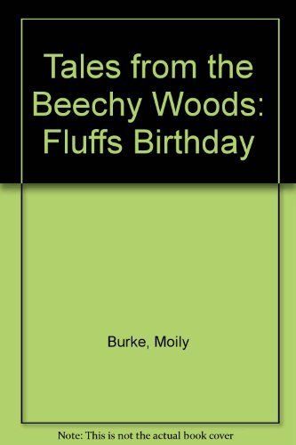 9780886250447: Tales from the Beechy Woods: Fluffs Birthday