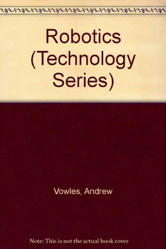 9780886251130: Robotics (Technology Series)