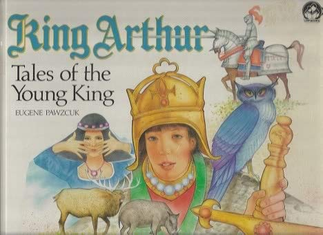 9780886252366: King Arthur: Tales of the Young King