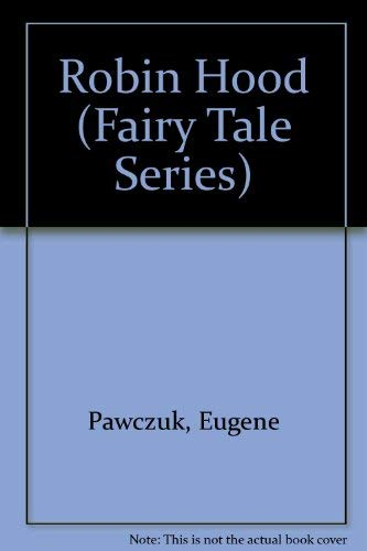 Robin Hood: Eugene Pawczuk
