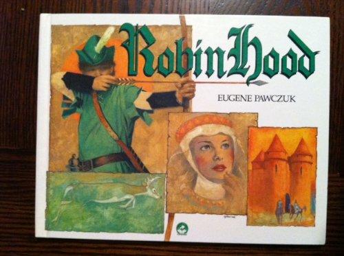 Robin Hood (Fairy Tale Series): Eugene Pawczuk