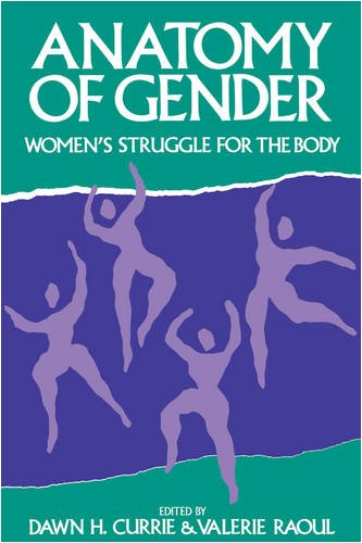 9780886291563: Anatomy of Gender: Women's Struggle for the Body (Women's Experience Series)
