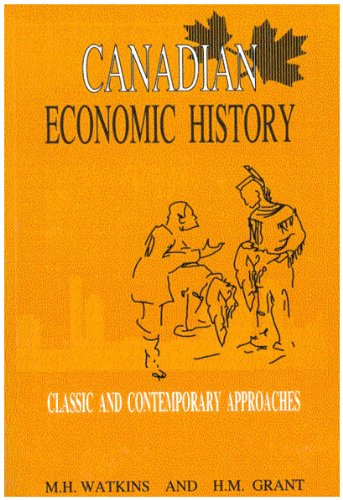 9780886291815: Canadian Economic History: Classic and Contemporary Approaches (Carleton Library Series)