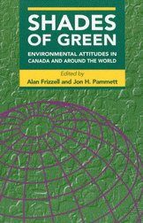 Shades of Green - Environmental Attitudes in Canada and Around the World: Frizzell, Alan