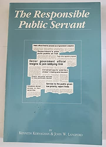 9780886450991: The Responsible Public Servant (English and French Edition)