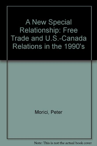 9780886451325: A New Special Relationship: Free Trade and U.S.-Canada Relations in the 1990's