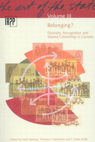 9780886452018: Belonging? Diversity, Recognition and Shared Citizenship in Canada (Institute for Research on Public Policy)